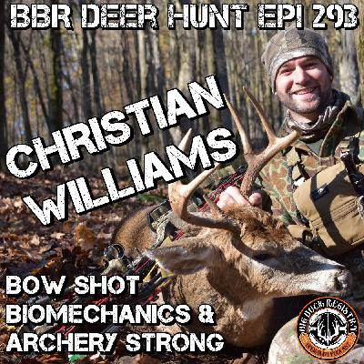 293 Christian Williams - Bow Shot Biomechanics and Archery Strong