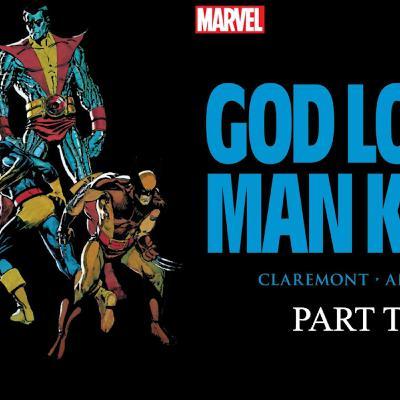 Episode 3: God Loves, Man Kills Part Two