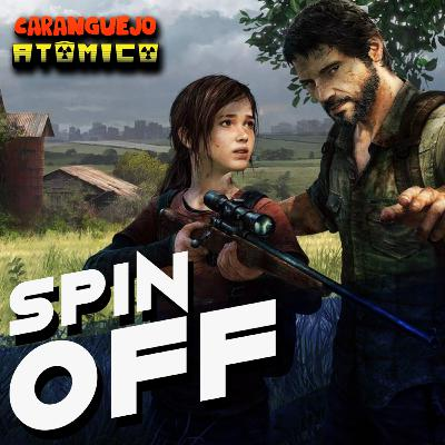 SPIN OFF | A maestria de The Last of Us