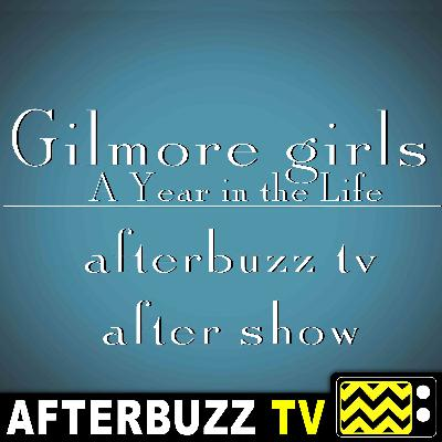 Gilmore Girls: A Year In The Life S:1 | Summer; Fall E:3 & E:4 | AfterBuzz TV AfterShow
