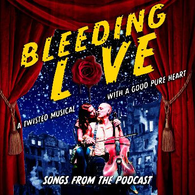 Bleeding Love: Songs from the Podcast