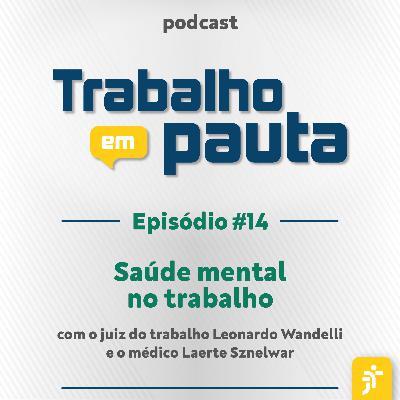 #14 - Saúde mental no trabalho
