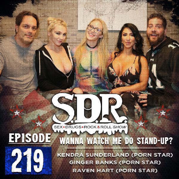 Kendra Sunderland, Ginger Banks & Raven Hart (Porn Stars) - Wanna Watch Me Do Stand Up?