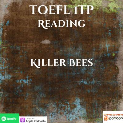 TOEFL iTP | Reading | Killer Bees