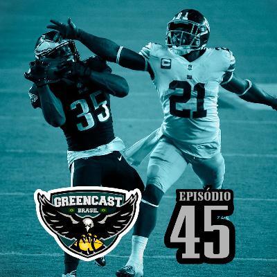 GreencastBR 45 – Eagles Líder + Beat Dallas