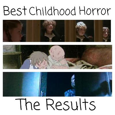 Best Childhood Horror - The Results