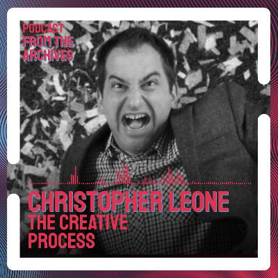 Christopher Leone and the Creative Process of Filmmaking