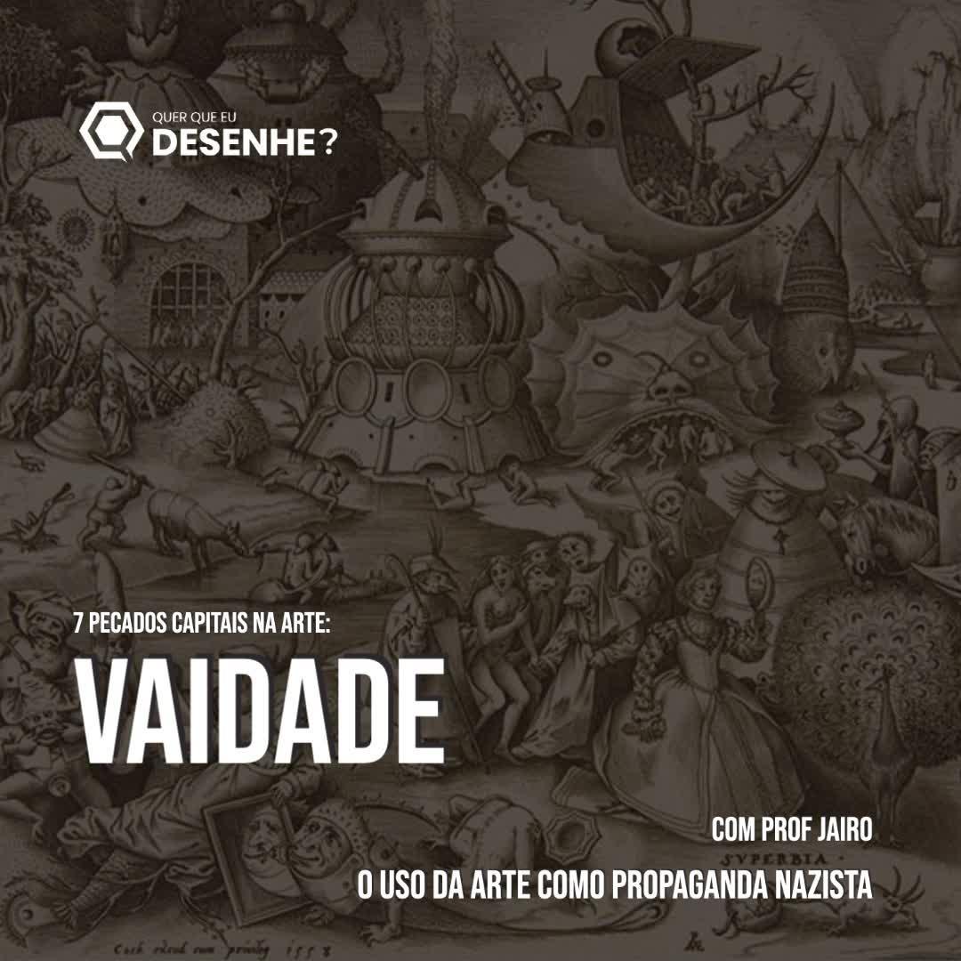 Ep #22 - Vaidade: O uso da arte como propaganda Nazista - Com prof. Jairo