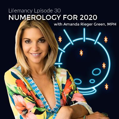 Numerology for 2020 with Amanda Rieger Green, MPH