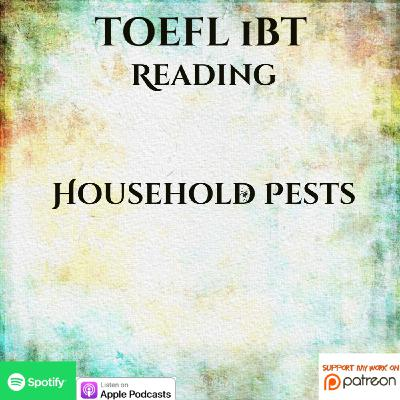 TOEFL iBT | Reading | Full Lesson | Household Pests
