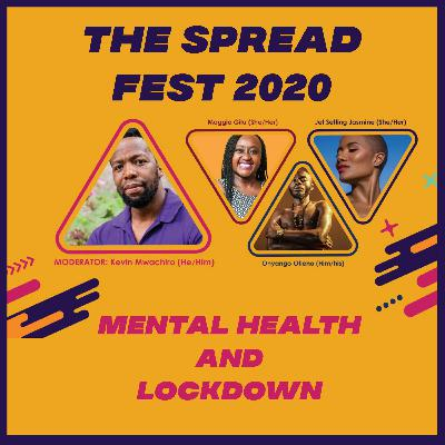 THE SPREAD | EP 70 | MENTAL HEALTH AND LOCKDOWN