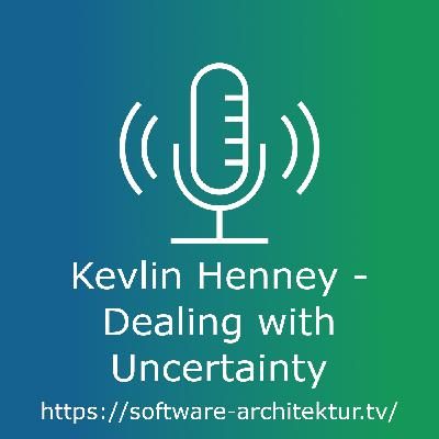 Kevlin Henney - Dealing with Uncertainty