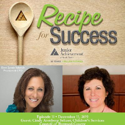Recipe for Success, Episode 11, December 11, 2019, Guest Cindy Arenberg Seltzer