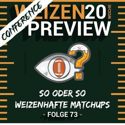 So oder so weizenhafte Matchups   Weizenpreview Conference   S2 E73   NFL Football