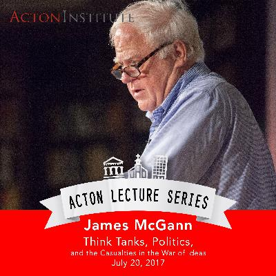 Jim McGann on think tanks, politics, and the casualties in the war of ideas (7.20.17)