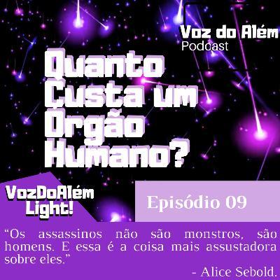 Voz do Além #09 - Quanto Custa um Órgão Humano no Mercado Ilegal?