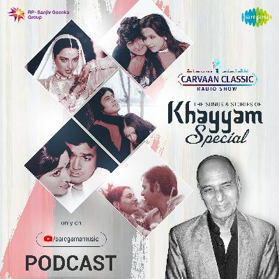 Carvaan Classic Radio Show | Khayyam Special | Kabhi Kabhi Mere Dil Mein | Pyar Ka Dard Hai