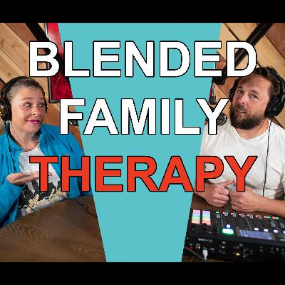 Blended Life EP. 87: Blended Family Therapy