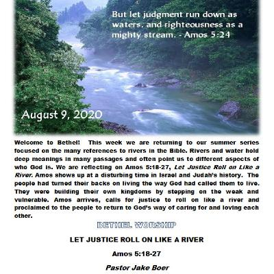 August 09/20   LET JUSTICE ROLL ON LIKE A RIVER