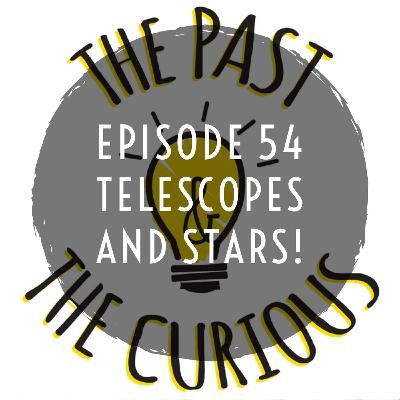 Episode 55 Telescopes And Stars