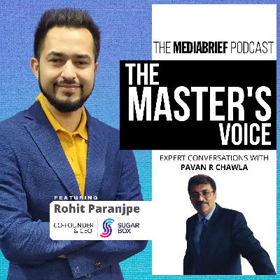 PODCAST: Rohit Paranjpe - Co-Founder & CEO - Sugarbox India