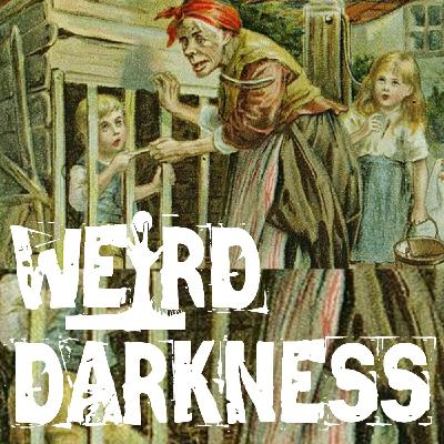"""THE GRIM TRUE STORY BEHIND HANSEL AND GRETAL"" and More Strange True Stories! #WeirdDarkness"