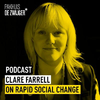 Clare Farrell on rapid social change