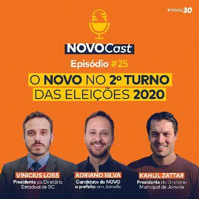 #25 O NOVO NO 2º TURNO DAS ELEIÇÕES 2020