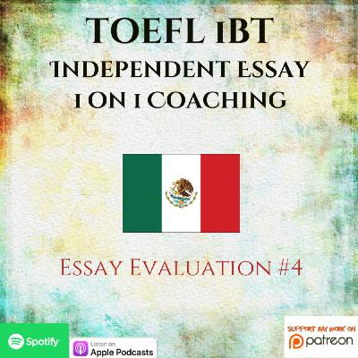 TOEFL iBT | Independent Essay | 1 on 1 Coaching | Evaluating an Essay #4