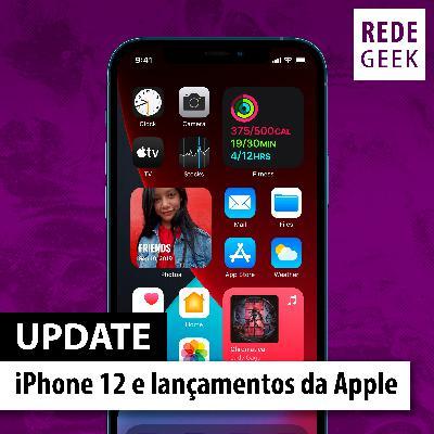 Update - iPhone 12 e lançamentos da Apple