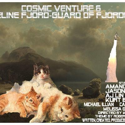 Episode 3.44 Cosmic Ventures 6