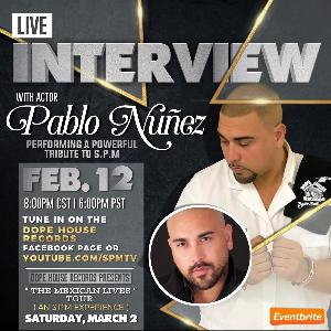 Dope House Records upcoming interview with SPM actor Pablo Nuñez