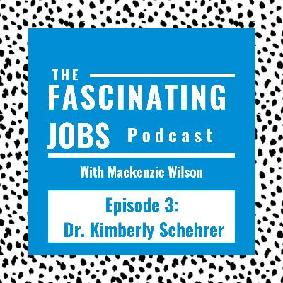 3. Psychology and Unstoppable Teens with Dr. Kimberly Schehrer