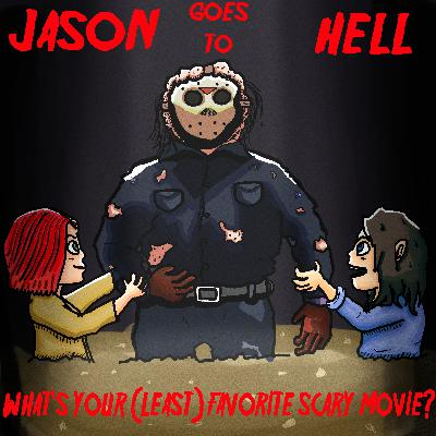 #41: Jason goes to Hell: The Final Friday (1993)