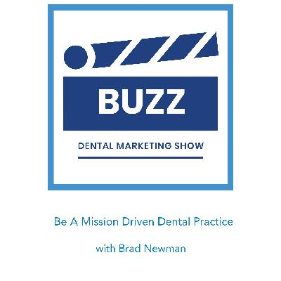 Be a Mission Driven Dental Practice