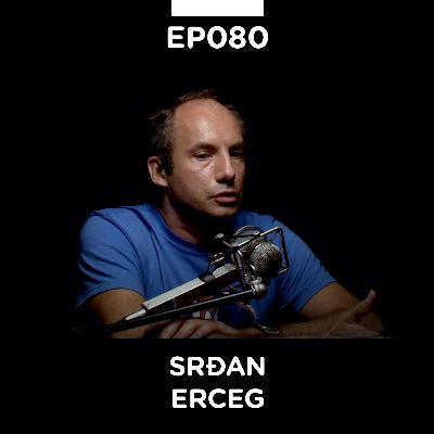 EP 080: Srđan Erceg, sportski komentator, marketar, robotičar - Pojačalo podcast