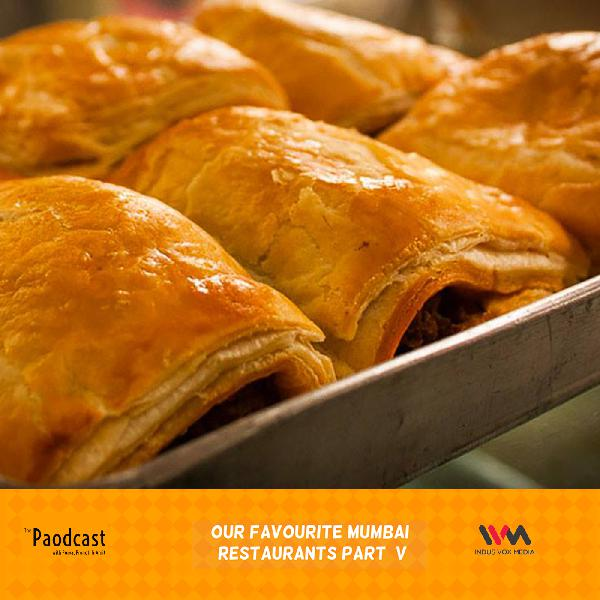 Ep. 85:Our Favourite Mumbai Restaurants V