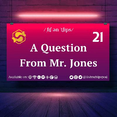 A Question From Mr. Jones