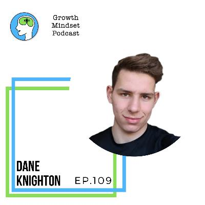 109: Being a Person of Action - Dane Knighton, Copywriting Master