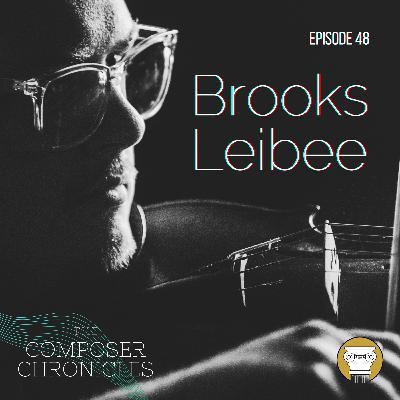 Ep. 48: Brooks Leibee