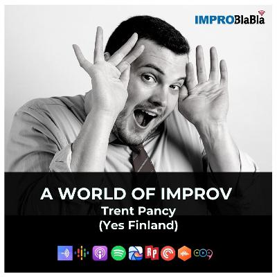 (EN) A world of Improv (Trent Pancy - Yes Finland)