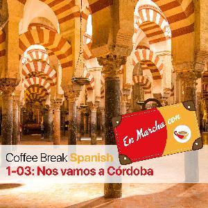 CBS EM 1.03 | Nos vamos a Córdoba