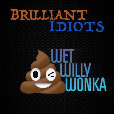 Wet Willy Wonka