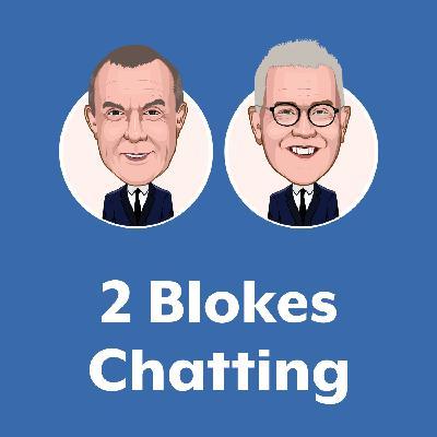 The 2 Blokes Chatting Radio Show - 19 September 2020