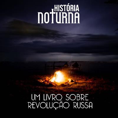 Um livro sobre Revolução Russa