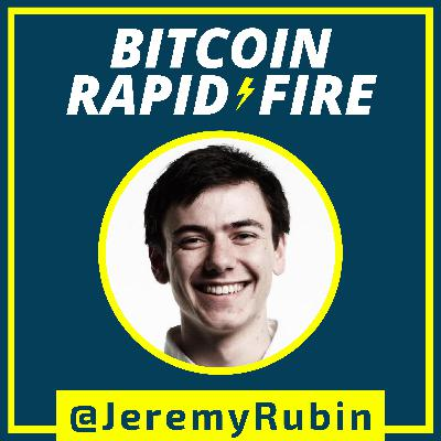 DEVELOPER IN FOCUS: Must everyone agree on 'what bitcoin is'? w/ Jeremy Rubin