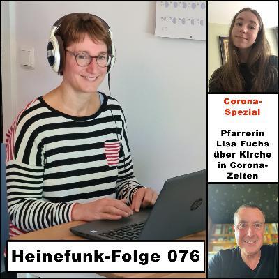 Heinefunk-Folge 076: Die Pfarrerin Lisa Fuchs über Kirche in Corona-Zeiten