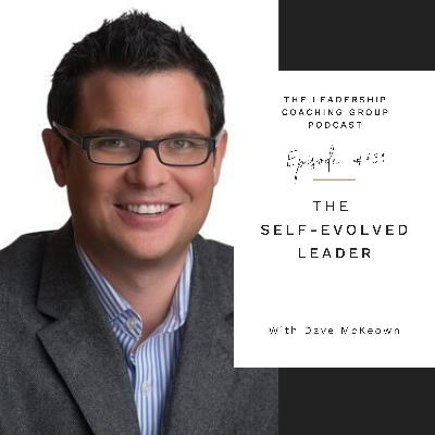 The Self Evolved Leader with Dave McKeown and Liz Howard