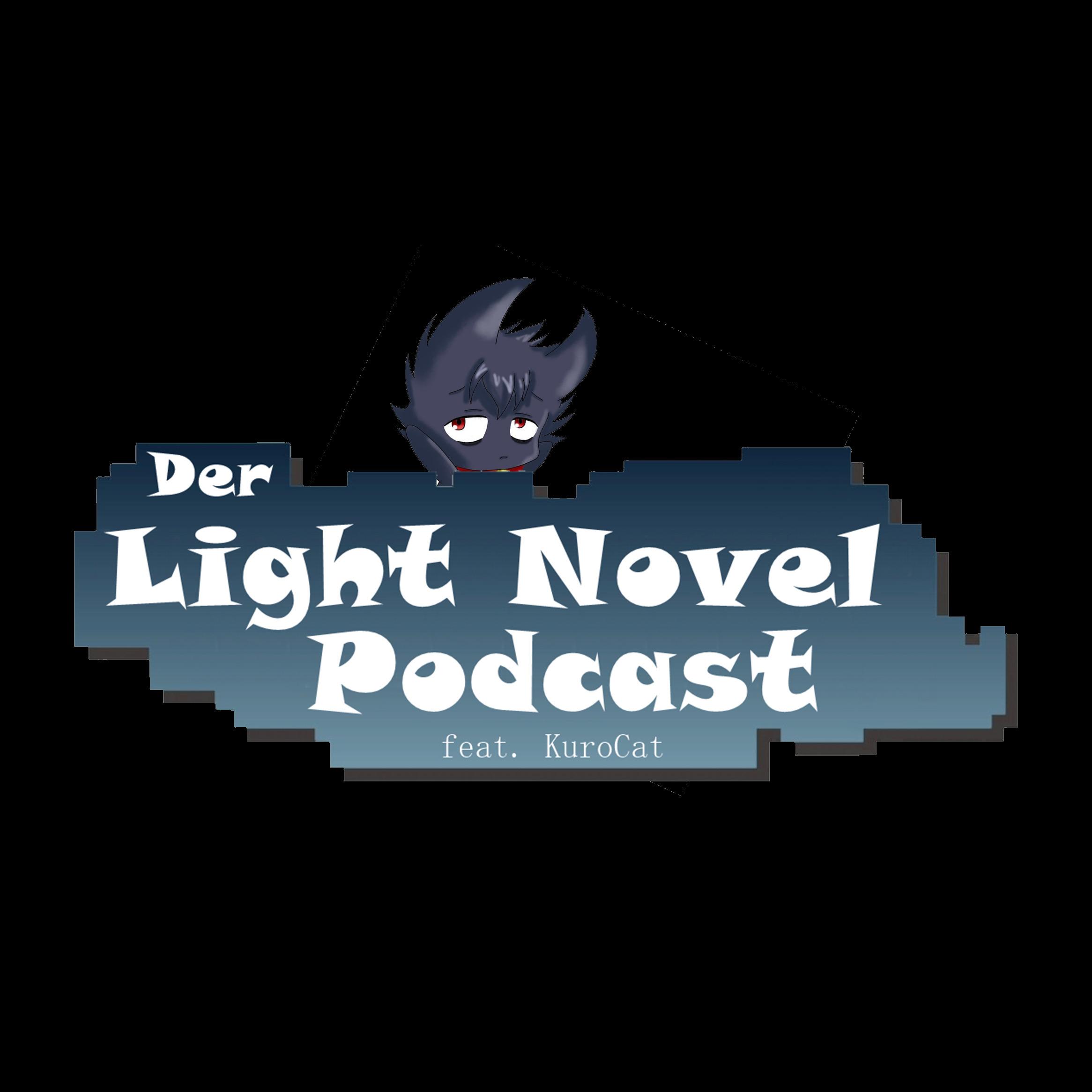 Der Light Novel Podcast SP #1 - Light Novels nicht aus Japan
