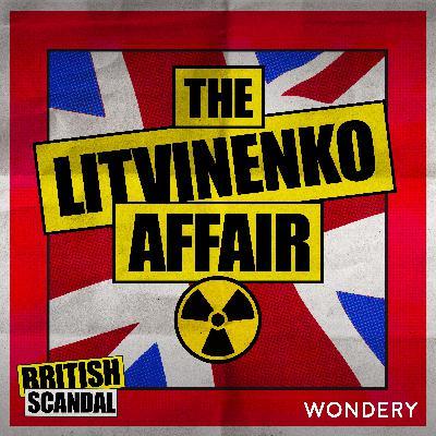 The Litvinenko Affair   Poisoned   1